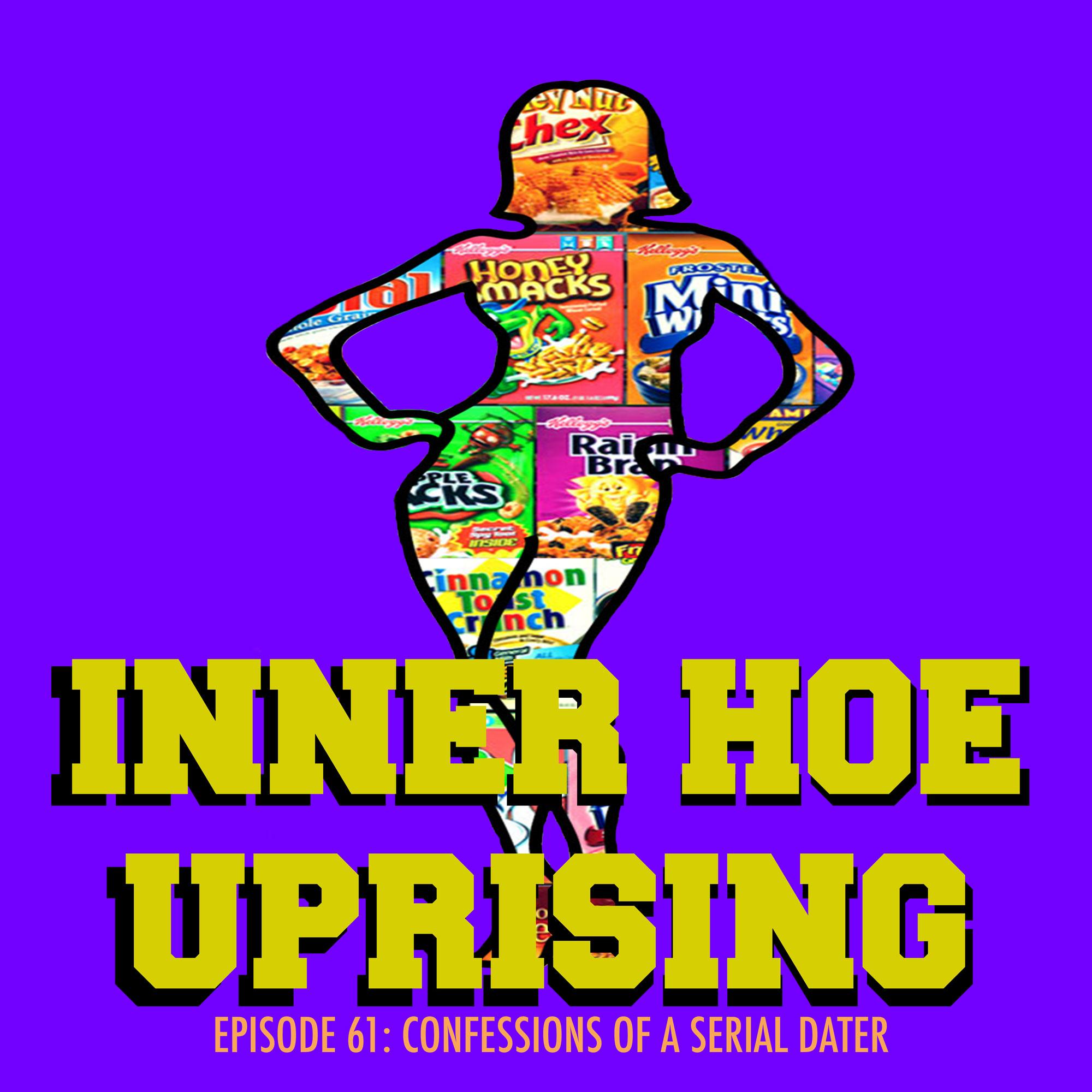 Inner Hoe Uprising, Serial Dating Cereal Dater