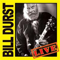 Bill Durst - Bill Durst Live