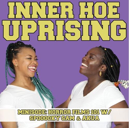 sex ed, inner hoe uprising, podcast, black, woman