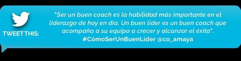tweet - Numero 1: Ser un buen coach