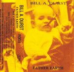 Bill Durst - Father Earth
