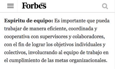 forbes - espíritu de equipo: es importante que pueda trabajar de manera eficiente, coordinada y cooperativa.