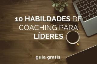 10 habilidades de coaching para líderes