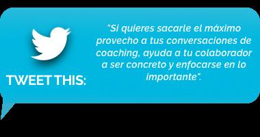 tweet - Numero 3: Concretar y enfocar